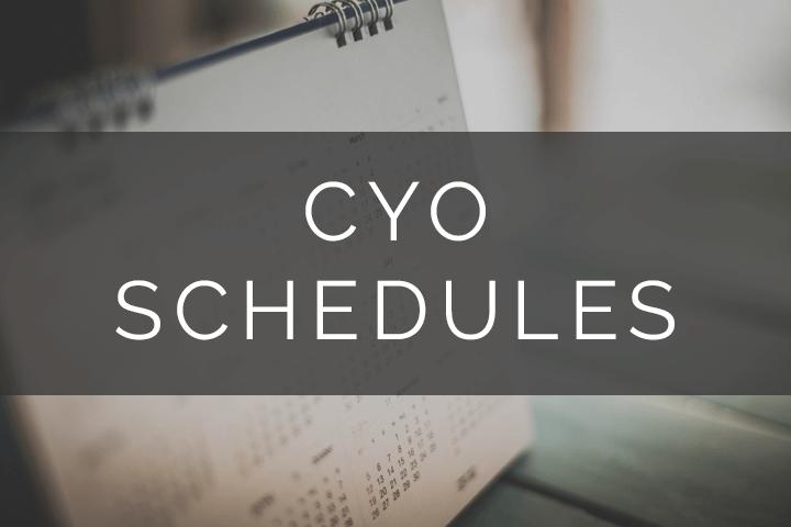 CYO Schedules